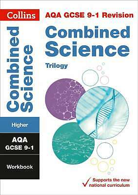 New Grade 9-1 Combined Science Trilogy Higher AQA Workbook (Collins GCSE 9-1 Rev