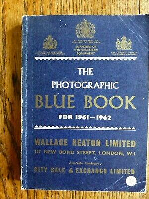 The Photographic Blue Book. Wallace Heaton. 1961-1962 Edition.