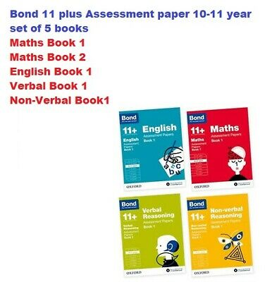 Bond 11 plus Assessment papers 10-11y English/Verbal/NON-Verbal/Maths Book 1 & 2