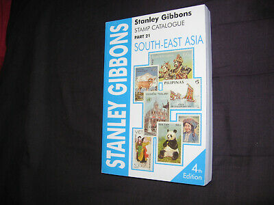 STAMP CATALOGUE - STANLEY GIBBONS - SOUTH EAST ASIA - PART 21 - 4th EDITION
