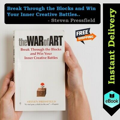 The War of Art: Break Through the Blocks and Win Your Inner by Steven Pressfield