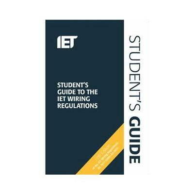 Student's Guide to the IET Wiring Regulations by Institution of Engineering a...