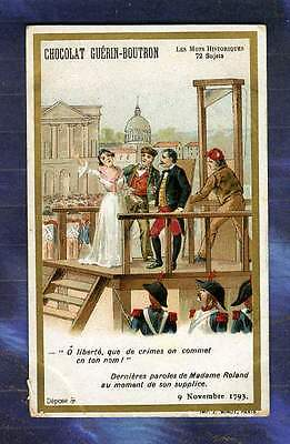 chromo GUERIN-BOUTRON Histoire 1793 Mme Roland Guillotine Execution Minot card