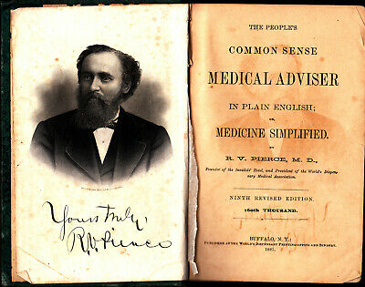 PEOPLE'S COMMON SENSE MEDICAL ADVISER - 1881 (signed by famous doctor/author )