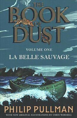 La Belle Sauvage: The Book of Dust Volume One by Philip Pullman 9780241365854