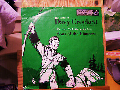 The Ballad Of Davy Crockett by the Sons Of The Pioneers on RCA with picture slv