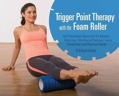 Trigger Point Therapy with the Foam Roller (Paperback), Knopf, Ka...