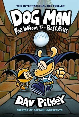 Dog Man 7: For Whom the Ball Rolls by Dav Pilkey 9781338236590 | Brand New