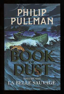 Philip Pullman - La Belle Sauvage: The Book of Dust Volume One; SIGNED 1st/1st