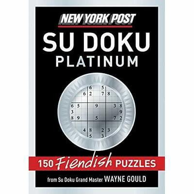 New York Post Platinum Su Doku: 150 Fiendish Puzzles - Paperback NEW Gould, Wayn