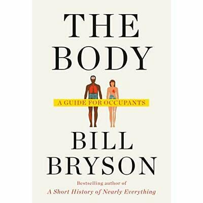 The Body: A Guide for Occupants - Hardcover NEW Bryson, Bill 10/03/2020