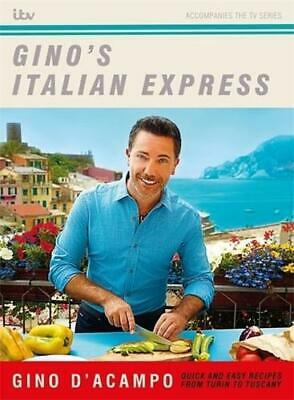Gino's Italian Express by Gino D'Acampo (author)