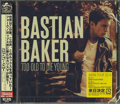 Bastian Baker-Too Old To Die Young Japan Edition-Japan Cd Bonus Track F08