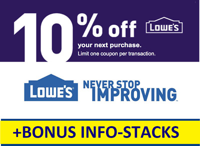 ONE 1X Lowes 10% OFF 1Coupons-INSTORE-FAST Delivery +Stacking BONUS INFO-10 DAYS