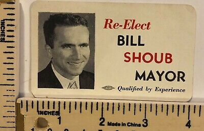 Vintage Bill Shoub Re Elect Mayor Card