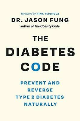The Diabetes Code: Prevent and Reverse Type 2 Diabetes Naturally (PAPERBACK)