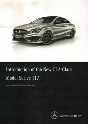 Mercedes-Benz CLA-Class Model Series 117 Introduction into Service 2013