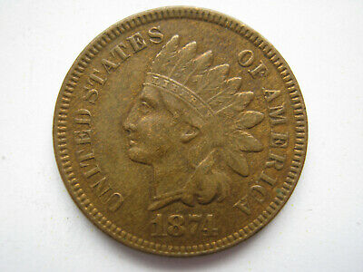 United States 1874 bronze Indian Head 1 Cent VF cleaned in the past
