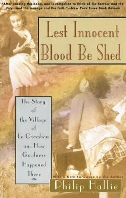 Lest Innocent Blood Be Shed Philip P. Hallie Harper Perennial Reprinted edition