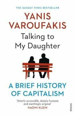 Talking to My Daughter About the Economy A Brief History of Cap... 9781784705756