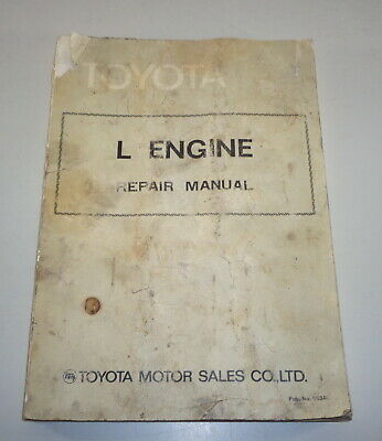 Workshop Manual Toyota L Engine Equipped on Hiace / Toyoace/Hi-Lux Etc