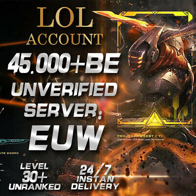 League Of Legends Account LOL Euw Smurf 45,000 - 55,000 BE IP Unranked Level 30+