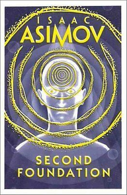 Second Foundation by Isaac Asimov 9780008117511 | Brand New | Free UK Shipping