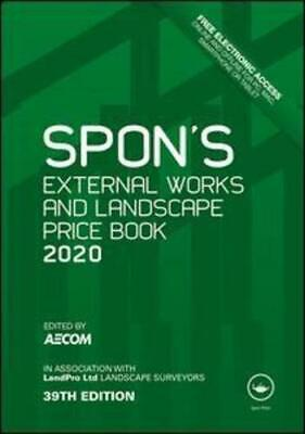 Spon's External Works and Landscape Price Book 2020 by AECOM (Firm) (editor)