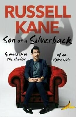 Son of a Silverback by Russell Kane 9781787632141 | Brand New | Free UK Shipping