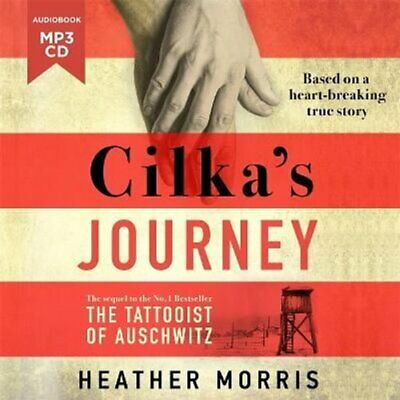 Cilka's Journey The sequel to The Tattooist of Auschwitz 9781785769603
