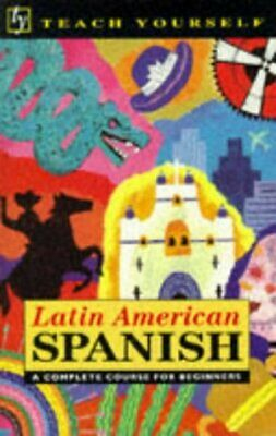Latin American Spanish  A complete course for beginners  Teach yourse