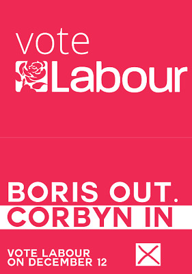 Labour Election PoliticalPoster/Notice A5,A4, A3, A2 High Quality 200gsm Brexit