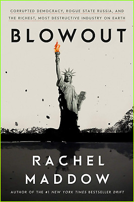 Blowout: Corrupted Democracy by Rachel Maddow [P.D.F] [EPUB]⚡ Fast Dilevery ⚡