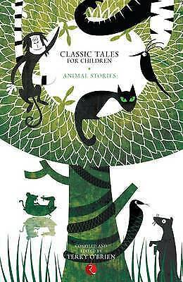 Classic Tales for Children. Animal Stories by O'Brien, Terry (Paperback book, 20