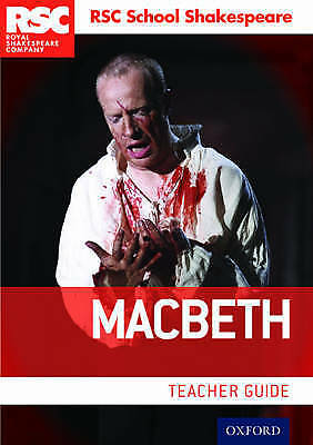 RSC School Shakespeare: Macbeth. Teacher Guide by Royal Shakespeare Company (Pap