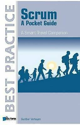 Scrum. A Pocket Guide (A Smart Travel Companion) by Verheyen, Gunther (Paperback