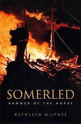 Somerled. Hammer of the Norse by McPhee, Kathleen (Paperback book, 2004)
