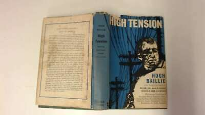 Good - High tension: The recollections of Hugh Baillie - Baillie, Hugh 1960-01-0