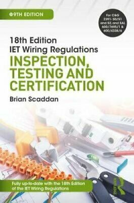 IET Wiring Regulations: Inspection, Testing and Certification 9781138606074