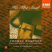 To The Soul (The Poetry of Walt Whitman) by Thomas Hampson | CD | condition good