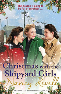 Nancy Revell-Christmas With The Shipyard Girls BOOK NEW