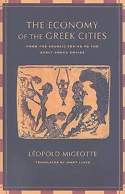 The Economy of the Greek Cities. From the Archaic Period to the Early Roman Empi