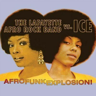 Lafayette Afro Rock Band Vs Ice - Afro Funk Explosion! New Cd