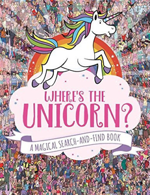 Moran, Paul-Where`S The Unicorn? BOOK NEW
