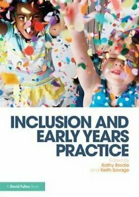 Inclusion and Early Years Practice by Kathy Brodie 9781138017306 | Brand New