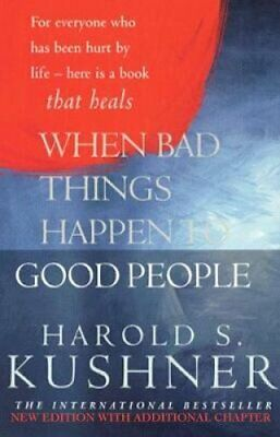When Bad Things Happen to Good People by Harold Kushner 9780330490559