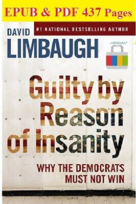 📥Guilty By Reason of Insanity:Why The Democrats Must Not Win (EPUB & P.D.F)📥
