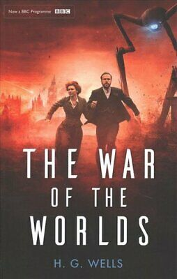The War of the Worlds Official BBC tie-in edition by H. G. Wells 9780751574760