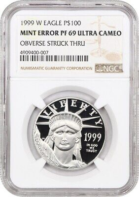 Mint Error: 1999-W Platinum Eagle NGC PR 69 UCAM (Obverse Struck Through)