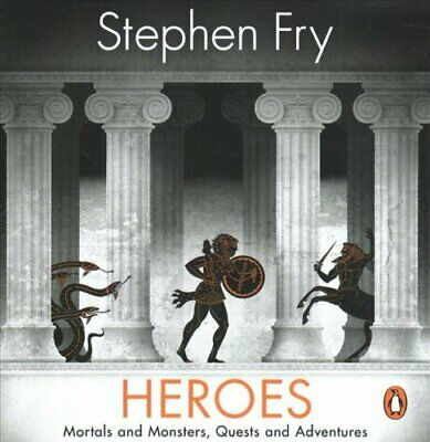 Heroes The myths of the Ancient Greek heroes retold by Stephen Fry 9781405940566